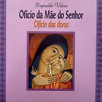 Ofício da Mãe do Senhor (Ofício das Dores)