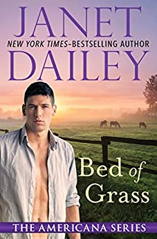 Bed of Grass (The Americana Series Book 20) by [Janet Dailey]
