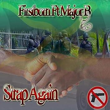 Strap Again (feat. Major B)