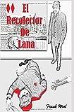 El Recolector de Lana...