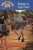 Revenge on Eagle Island (The Lewis and Clark Squad Book 4)