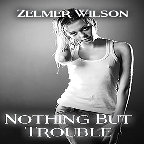 Nothing but Trouble audiobook cover art