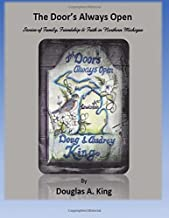The Door's Always Open: Stories of Family, Friendship and Faith in Northern Michigan