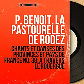Chants et danses des provinces et pays de France no. 38: À travers le Rouergue (Mono Version)