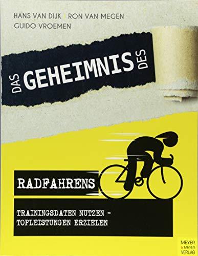 Das Geheimnis des Radfahrens: Trainingsdaten nutzen - Topleistungen erzielen