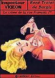 Le crime de la rue François Ier (Inspecteur Vigeon t. 1)