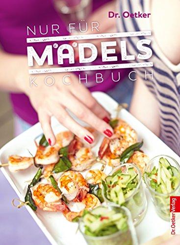 Nur für Mädels: Kochbuch (Einzeltitel)