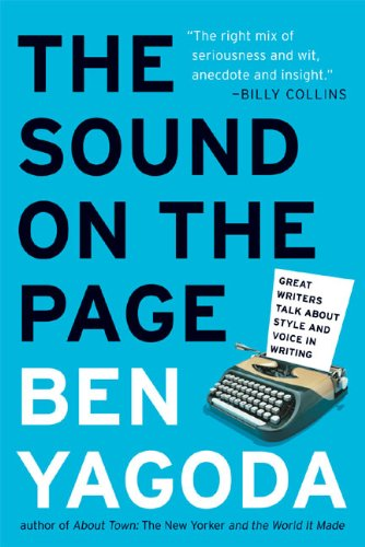 The Sound on the Page: Great Writers Talk about Style and Voice in Writing (English Edition)