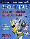 Brockhaus Was so nicht im Lexikon steht Brockhaus. Tischkalender 2020. Tageskalendarium. Blockkalender. Format 12,5 x 16 cm - Harenberg