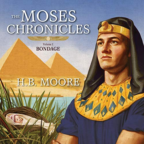 The Moses Chronicles: Bondage audiobook cover art