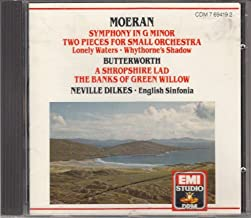 Moeran: Symphony in G Minor, Two Pieces for Small Orchestra; Butterworth: A Shropshire Lad, The Banks of Green Willow