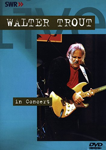 Walter Trout - In Concert: Ohne Filter