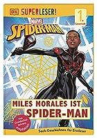 SUPERLESER! MARVEL Spider-Man Miles Morales ist Spider-Man: 1. Lesestufe Sach-Geschichten fuer Leseanfaenger