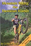 Mountain Biking the Hawaiian Islands