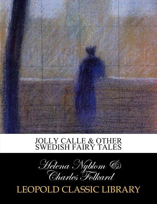 割り当てるネクタイ染料Jolly Calle & other Swedish fairy tales