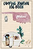 Camping Journal Logbook, Oklahoma: The Ultimate Campground RV Travel Log Book for Logging Family Adventures and trips at campgrounds and campsites (6 x9) 145 Guided Pages