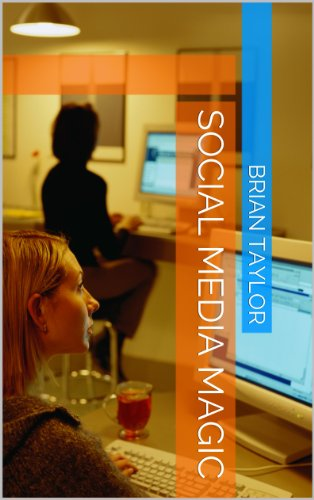 Social Media Magic (English Edition)