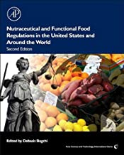 Nutraceutical and Functional Food Regulations in the United States and Around the World (ISSN)