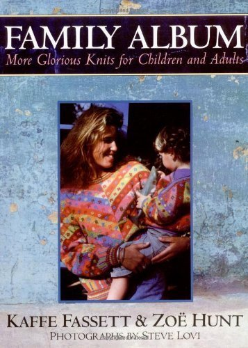Family Album: More Glorious Knits for Children & Adults: More Glorious Knits...