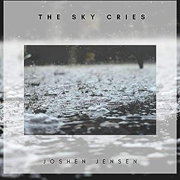 The Sky Cries