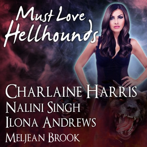 Must Love Hellhounds audiobook cover art
