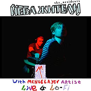 With Mendelayev Artist - Live Is Lo-Fi