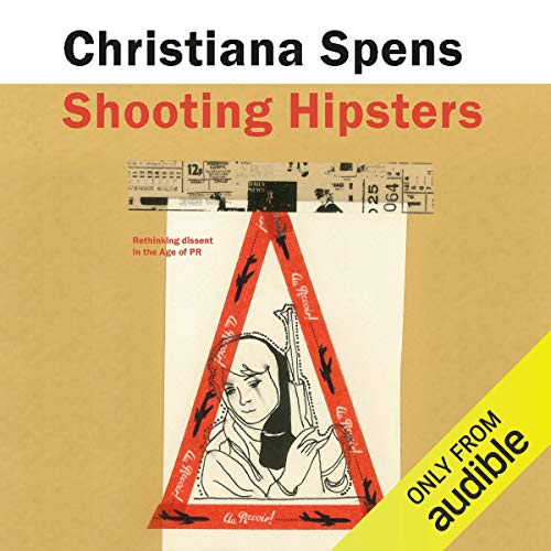 Shooting Hipsters Audiobook By Christiana Spens cover art