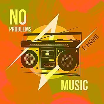 No Problems Music