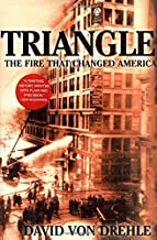 Triangle: The Fire That Changed America by David Von Drehle (2003-08-01)