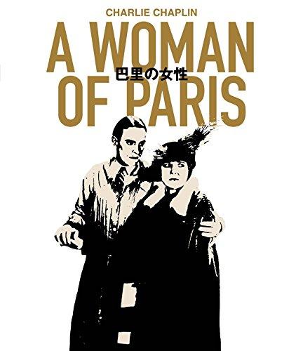 巴里の女性 A Woman of Paris [Blu-ray]