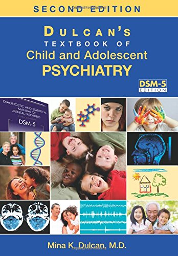 Download Dulcan's Textbook Of Child And Adolescent Psychiatry 