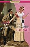 Lies Jane Austen Told Me: A Proper Romance (Proper Romance Contemporary)