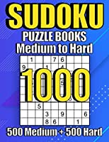1000 Sudoku Puzzles 500 Medium & 500 Hard: Suduko Puzzle Books For Adults,Brain Games Large Print sudoku,Sodoku Books For Adults with Answers.