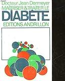 Maîtriser et traiter le diabète