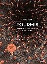Fourmis - Vie et intelligence collective d'une colonie par Schieb