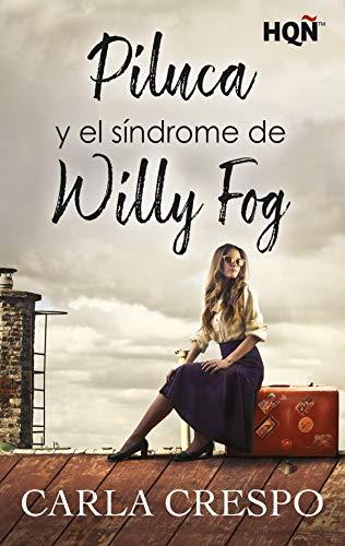 Piluca y el síndrome de Willy Fog - Carla Crespo (Rom) 51Zip2gH+1L