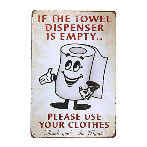 dingleiever-If The Towel Dispenser is Empty Metal Sign Vintage hot Rod Sign Man cave Posters