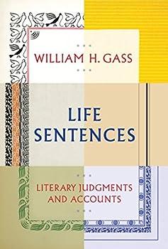 Life Sentences  Literary Judgments and Accounts