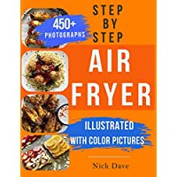 Deals on Step by Step Air Fryer Cookbook: Tasty Recipes Kindle Edition