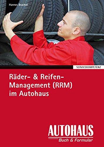 Räder- & Reifen-Management (RRM) im Autohaus (Servicekompetenz)
