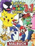 3 in 1 Pokemon, Sonic, Super Mario Malbuch: +100 Bilder in hoher Qualität ,wunderbares Jumbo Malbuch fur kinder, Sonic und Super Mario Malbuch für ... 3-7,4-8,8-10,8-12, Große Geschenke für Kinder