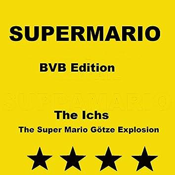 Supermario (The Super Mario Götze Explosion)
