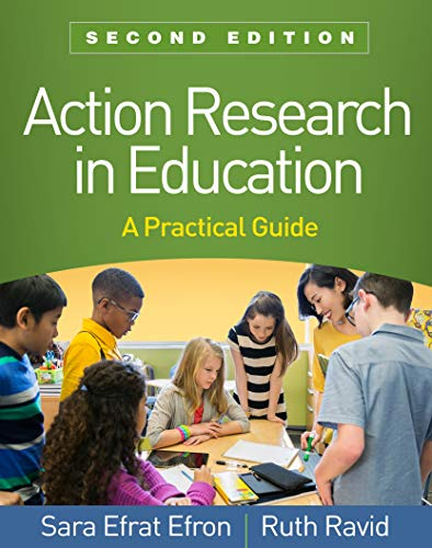 Compare Textbook Prices for Action Research in Education, Second Edition: A Practical Guide Second Edition ISBN 9781462541614 by Efron, Sara Efrat,Ravid, Ruth