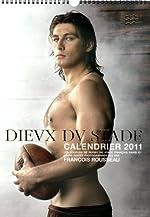 DIEUX DU STADE CALENDRIER 2011 de FRANCOIS ROUSSEAU