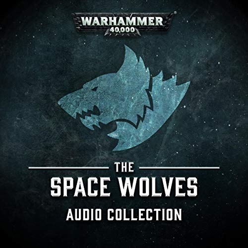 The Space Wolves Audio Collection audiobook cover art