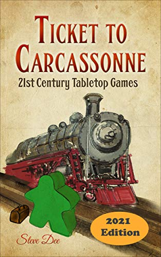 Ticket to Carcassonne: 21st Century Tabletop Games : 2021 Edition (The Book of Board Games) (English Edition)