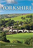 A History of Yorkshire: County of the Broad Acres - David Hey