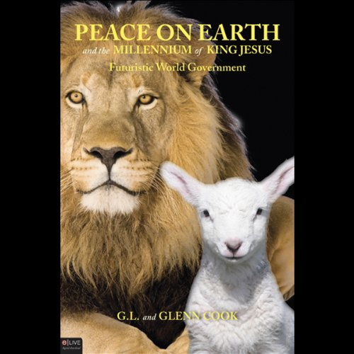 Peace on Earth and the Millennium of King Jesus copertina