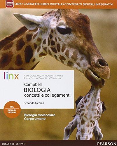 Campbell biologia concetti e collegamenti. Per le Scuole superiori. Con e-book. Con espansione online (Vol. 1)