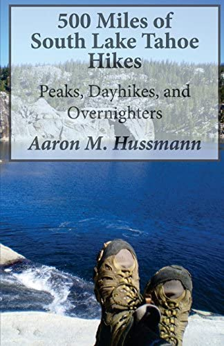 500 Miles of South Lake Tahoe Hikes Peaks Day Hikes and Overnighters product image